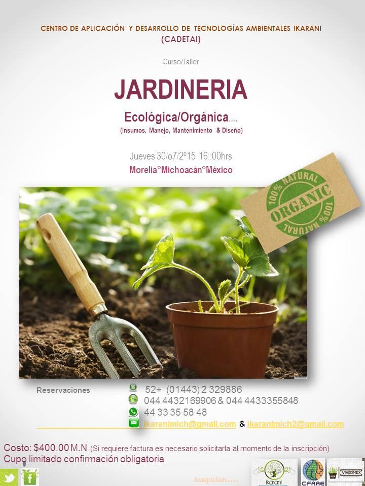 Curso taller jardiner a ecol gica org nica for Jardineria ecologica